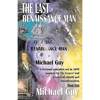 The Last Renaissance Man av Guy & Michael