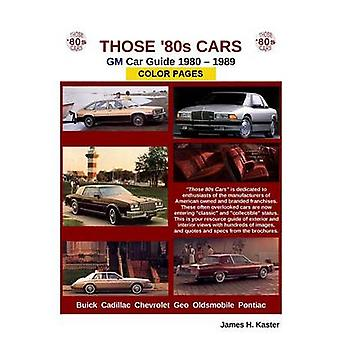Those 80s Cars  GM by Kaster & James