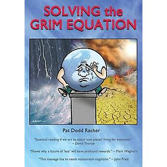 Solving the grim equation by Patricia & Racher Dodd