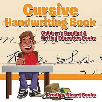 Cursive Handwriting Book  Childrens Reading  Writing Education Books by Prodigy Wizard Books