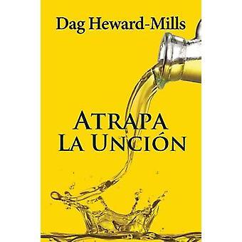 Atrapa La Uncin by HewardMills & Dag