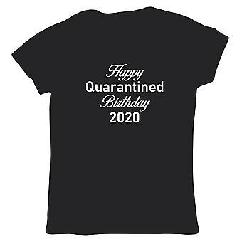 Joyeux anniversaire de quarantaine 2020, T-shirt Femmes - Lockdown Birthday 2020