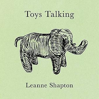 Toys Talking by Leanne Shapton