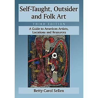 Self-Taught - Outsider and Folk Art - A Guide to American Artists - Lo