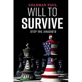 Will to Survive - Stop the Jihadists by Coleman Paul - 9781543936001 B
