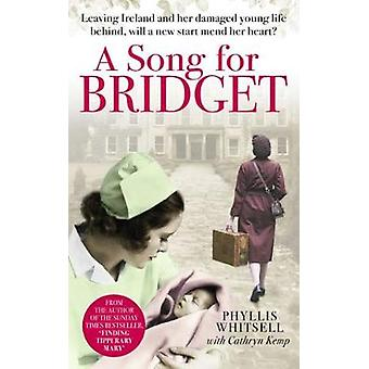A Song for Bridget - The prequel to Finding Tipperary Mary by Phyllis