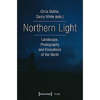 Northern Light - Landscape - Photography and Evocations of the North b