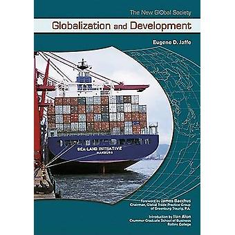 Globalization and Development by Eugene D. Jaffe - 9780791081860 Book