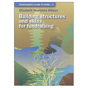 Building Structures and Skills for Fundraising Bk. 2