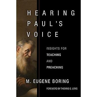 Hearing Pauls Voice by Eugene Boring