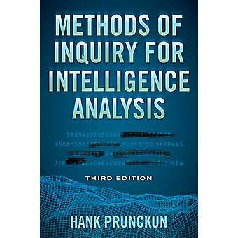 Methods of Inquiry for Intelligence Analysis by Hank Prunckun - 97815