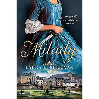 Milady by Laura L. Sullivan - 9780451489982 Book