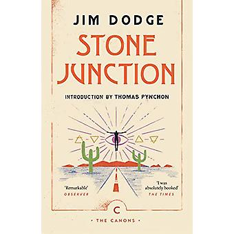 Stone Junction - An Alchemical Pot-Boiler by Jim Dodge - 9781786893970