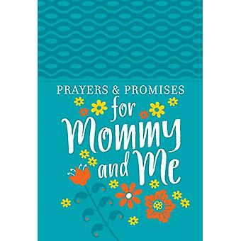 Prayers & Promises for Mommy and Me by Broadstreet Publishing - 9