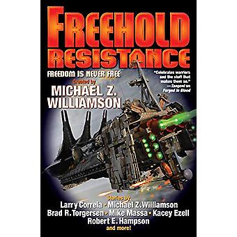 Freehold - Resistance by BAEN BOOKS - 9781982124236 Book