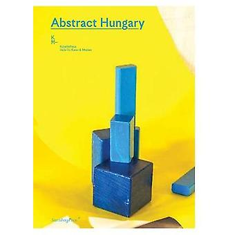 Abstract Hungary by Sandro Droschl - 9783956795121 Book