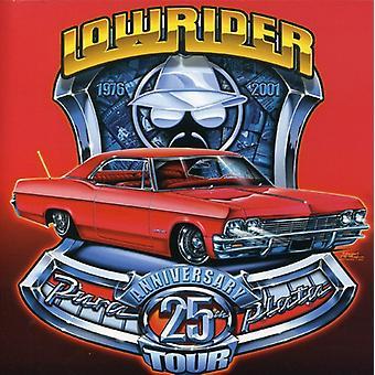 Lowrider 25th Anniversary T - Lowrider 25th Anniversary Tour [CD] USA import