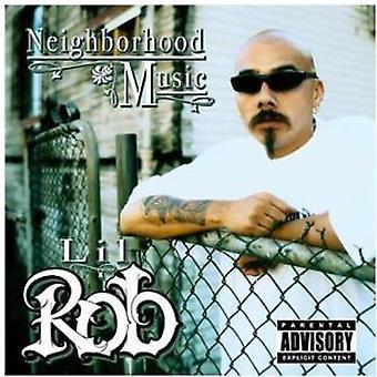 Lil Rob - Neighborhood Music [CD] USA import