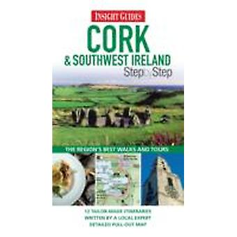 Insight Step by Step Guides Cork amp Southwest Ireland by Insight Guides