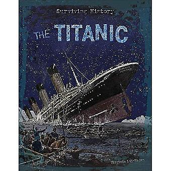 The Titanic (Surviving History)