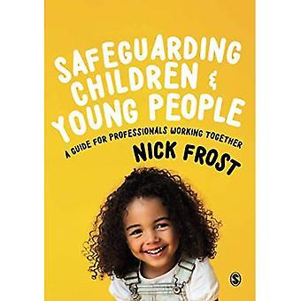 Schutz von Kindern und Jugendlichen: Ein Leitfaden für Berufstätige