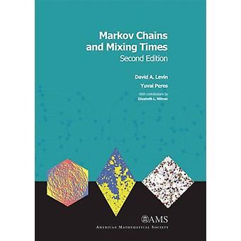 Markov Chains and Mixing Times by Levin & David A.Peres & Yuval