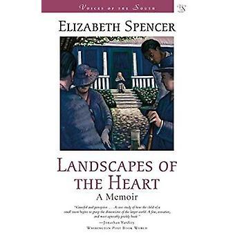 Landscapes of the Heart - A Memoir by Elizabeth Spencer - 978080712916