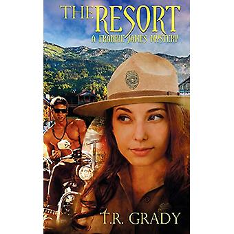 The Resort by T R Grady - 9781509213566 Book