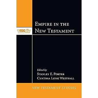Empire in the New Testament by Stanley E Porter - 9781608995998 Book