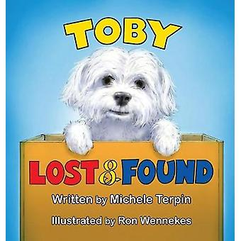 Toby Lost & Found by Michele Terpin - 9781641381512 Book