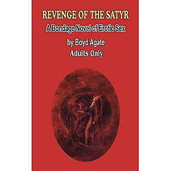 Revenge of the Satyr: A Bondage Novel of Erotic Sex