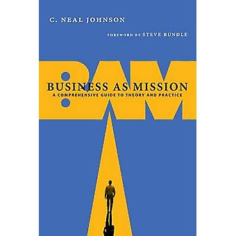 Business as Mission by C. Neal Johnson
