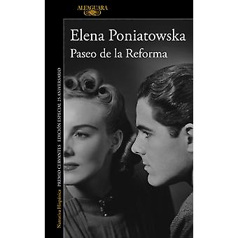Paseo de la Reforma Ed. 25 Aniversario  Reforma Boulevard 25th Anniversary E D by Elena Poniatowska