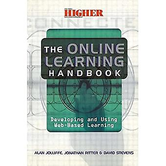 The Online Learning Handbook: Developing and Using Web-based Learning