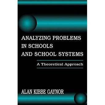 Analyzing Problems in Schools and School Systems