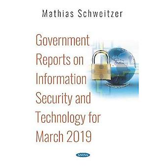 Government Reports on Information Security and Technology for March 2019