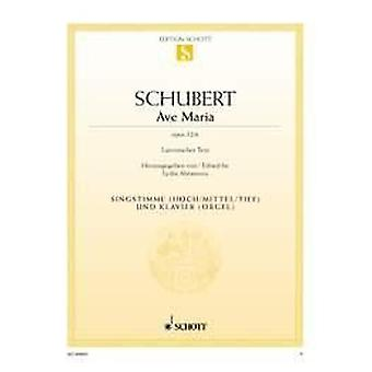Ave Maria op. 52/6 Schubert, Franz voice and piano high, middle or low