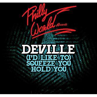 Deville - (Ich möchte) drücken Sie Hold You [CD] USA Import