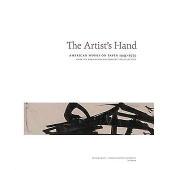 The Artist's Hand - American Works on Paper 1945-1975 by Chris Bruce -
