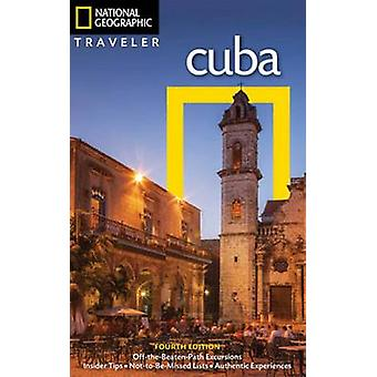 NG Traveler - Cuba - 4th Edition by Christopher P. Baker - 97814262176