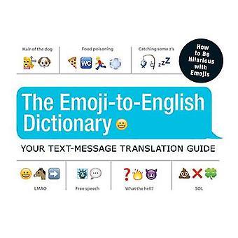 Die Emoji-Englisch Wörterbuch - Ihr Text Nachricht Übersetzung Guide