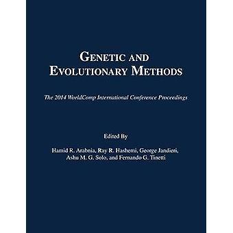 Genetic and Evolutionary Methods - The 2014 WorldComp International Co