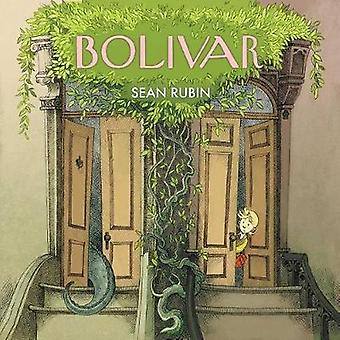 Bolivar by Sean Rubin - 9781684150694 Book