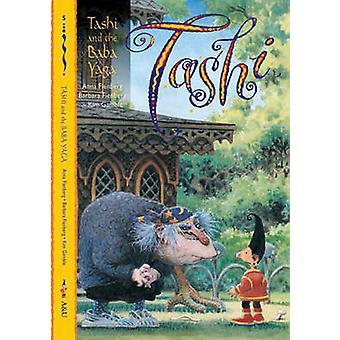 Tashi and the Baba Yaga by Anna Fienberg - Barbara Fienberg - Kim Gam