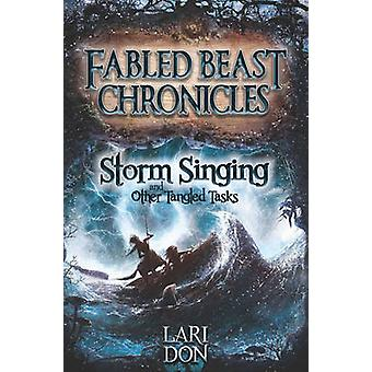 Storm Singing and Other Tangled Tasks (2nd Revised edition) by Lari D