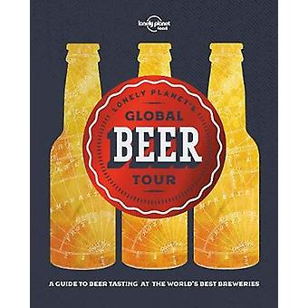 Lonely Planet bière Global Tour par Lonely Planet Food - 978178657795