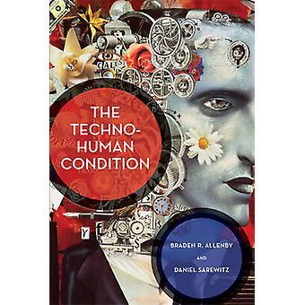 Techno-menneskelige tilstand af Braden R. Allenby - Daniel Sarewitz - 9