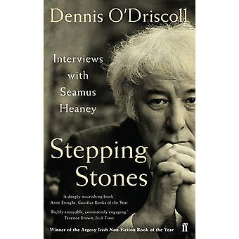 Stepping Stones - Interviews with Seamus Heaney (Main) by Dennis O'Dri