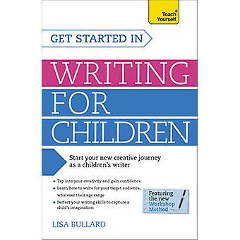 Einstieg für Kinder - bringen Sie sich selbst von Lisa Bullard - schriftlich