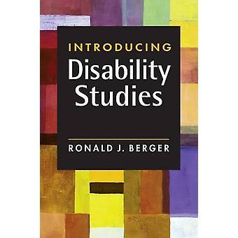 Introducing Disability Studies de Ronald J. Berger - Bo 9781588268914